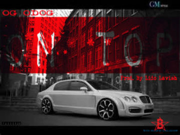 Who's On Top (In The Bentley), by OG ODog on OurStage