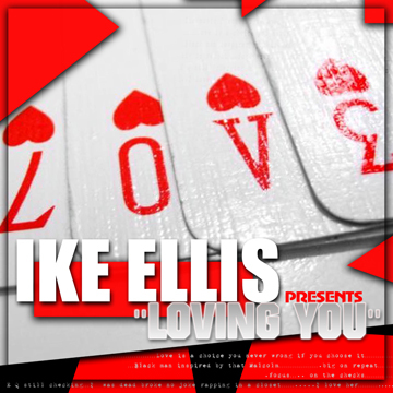 """Loving YOu"" , by IKE ELLIS on OurStage"