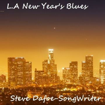 Best Day, by Steve Dafoe-SongWriter on OurStage