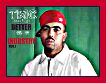 she know i'm from the street.., by TMC THE GANGCHIEF OF RAP on OurStage