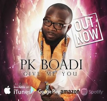 Give Me You, by PK Boadi on OurStage