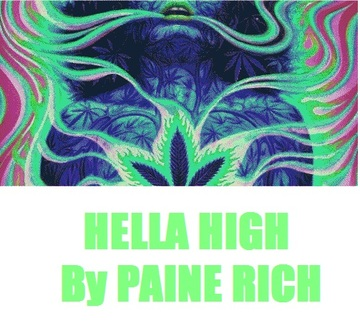 Hella High, by Paine Rich on OurStage