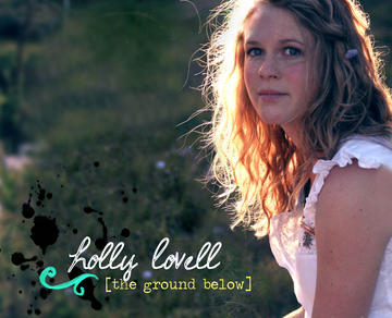 The Ground Below, by Holly Lovell on OurStage