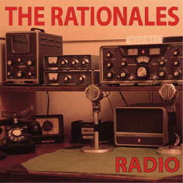 Radio, by The Rationales on OurStage
