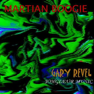Martian Boogie, by Gary Revel on OurStage