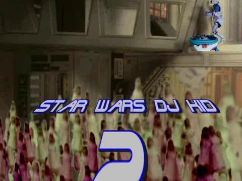 star wars dj kid 2, by steck on OurStage