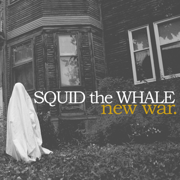 The Greatest Way, by Squid The Whale on OurStage
