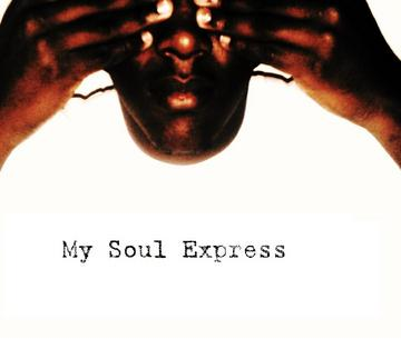 My Soul Express, by SpikeMouth on OurStage