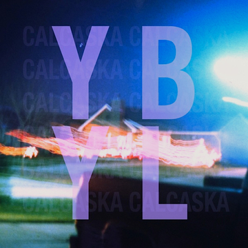 YBYL, by Calcaska on OurStage