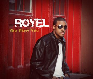 She Aint You, by Royel Urban on OurStage