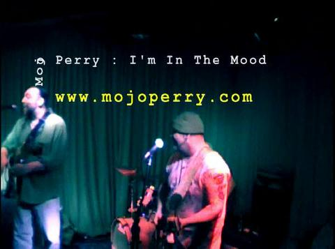 I'm In The Mood - Mojo Perry, by Mojo Perry on OurStage