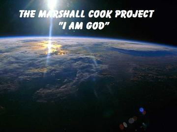 I Am God, by The Marshall Cook Project on OurStage