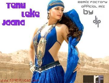 Tenu leke Jana-Jai Veeru (Remix Factory Official Mix) BY DJP a.k.a. Dj Prem, by DJP aka Dj prem on OurStage