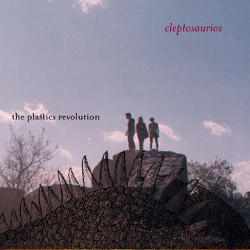 Cleptosaurios, by The Plastics Revolution on OurStage