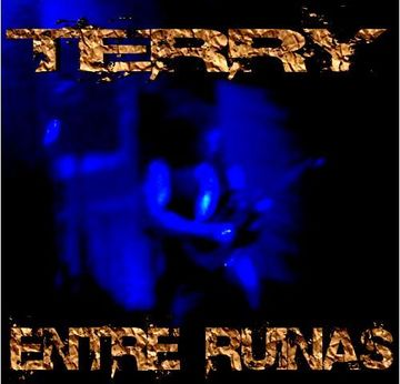 ENTRE RUINAS, by Terry on OurStage