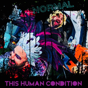 Normal , by This Human Condition on OurStage