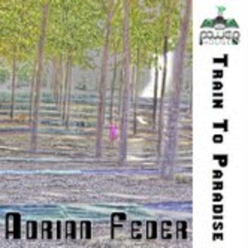 Train To Paradise, by Adrian Feder on OurStage