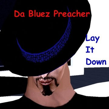 No Black No White Just Blues, by Da Bluez Preacher on OurStage