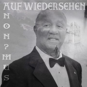 In Another Life (Auf Wiedersehen), by ANON?MUS on OurStage