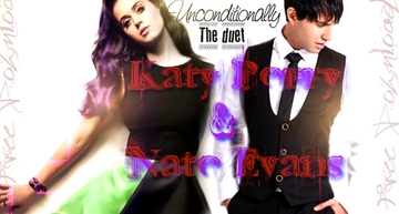 Katy Perry & Nate Evans - Unconditionally (The Duet), by Nate Evans, Katy Perry on OurStage