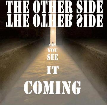 Can You See it Coming, by The Other Side on OurStage