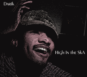 High In the SkA, by Darik  on OurStage
