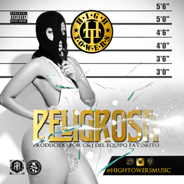 peligrosa, by HIGHTOWERSMUSIC on OurStage