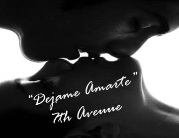 Dejame Amarte, by 7TH AVENUE on OurStage