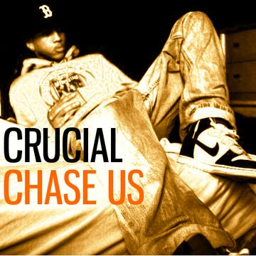 Chase Us, by Crucial on OurStage