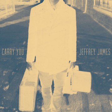 Carry You, by Jeffrey James on OurStage