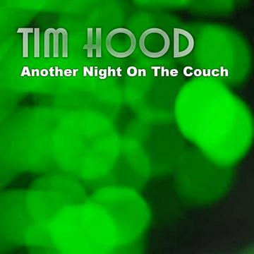 Another Night On The Couch, by Tim Hood on OurStage