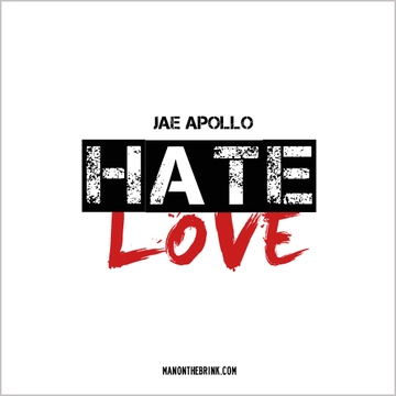 Hate/Love, by Jae Apollo on OurStage