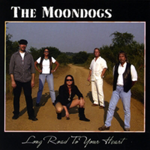 Long Road To Your Heart, by The Moondogs on OurStage