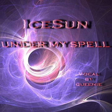 Under My Spell, by IceSun on OurStage