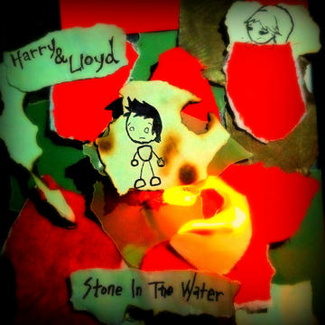 Stone In the Water, by Harry And Lloyd on OurStage
