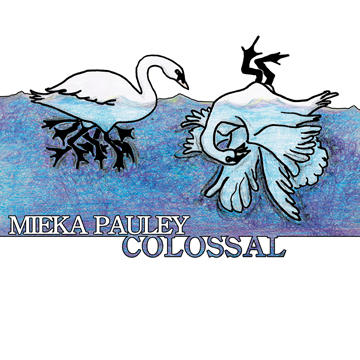 Colossal, by Mieka Pauley on OurStage