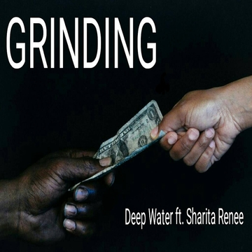 Grindin, by Rita Renee and Deep Water on OurStage