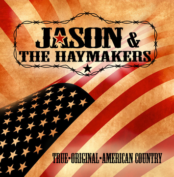 White Trash Weekend, by Jason & The Haymakers on OurStage