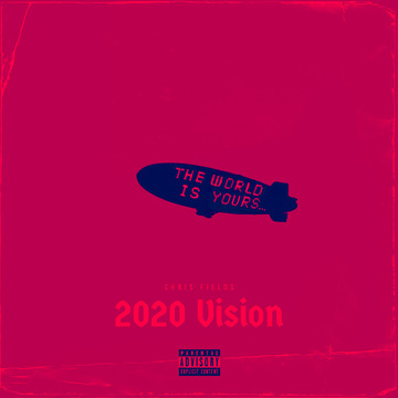 2020 Vision, by Chris Fields on OurStage