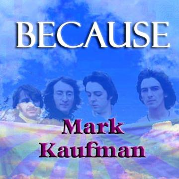 Because, by Mark Kaufman on OurStage