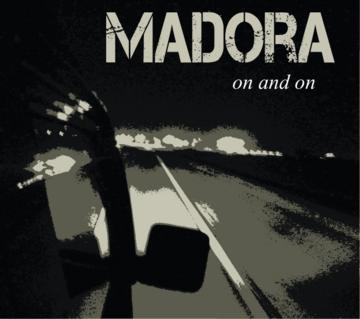 On and On, by Madora on OurStage