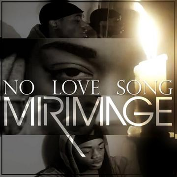 No Love Song, by MirImage on OurStage