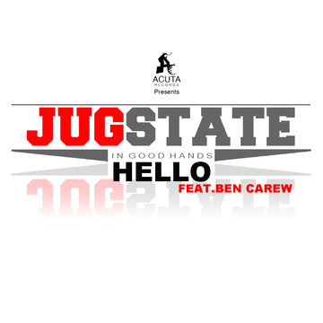 Hello feat Ben Carew, by Jug on OurStage