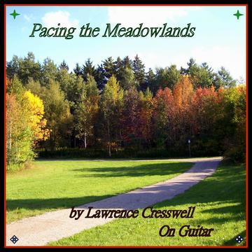 Pacing the Meadowlands, by Lawrence Cresswell on OurStage
