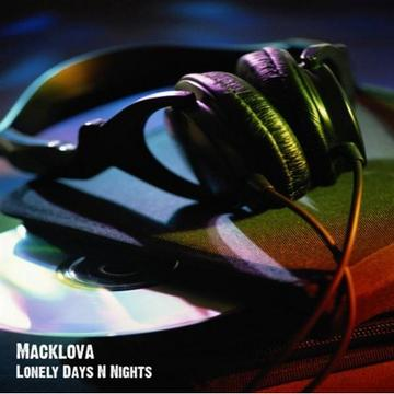 Lonely Days & Lonely Nights, by MACKLOVA on OurStage