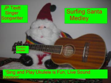 Surfing Santa Medley by (c)JP Textt SRu 941-980, by JP Textt (c) on OurStage