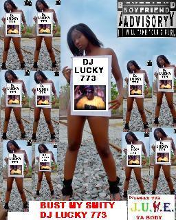 BUST MY SMITY, by DJ LUCKY 773 on OurStage