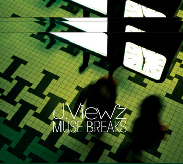 Muse Breaks, by J.Viewz on OurStage