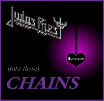 (take these)Chains (Judas Priest), by Stone Cross on OurStage