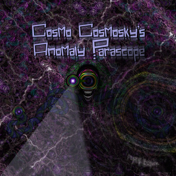 Earth To Kommander, by Cosmo Cosmosky's Anomaly Parascope on OurStage